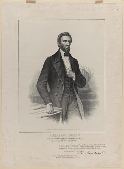 Abraham Lincoln. Prasident der Vereinigten Staaten von Amerika, [Lincoln portrait].