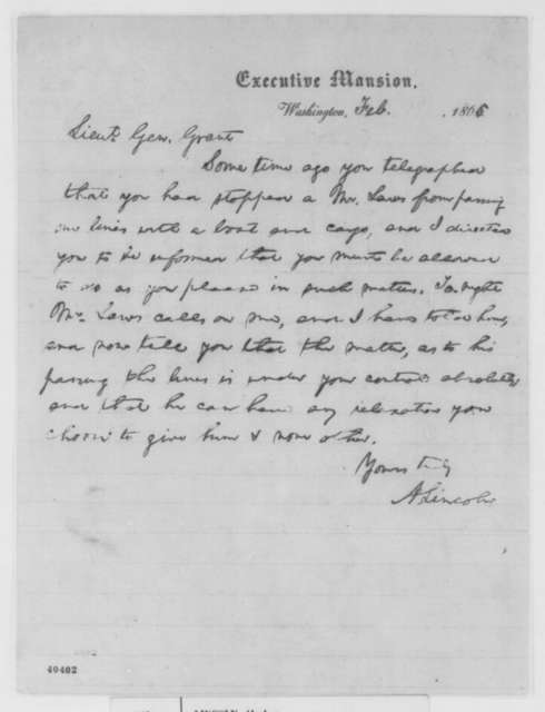 Abraham Lincoln to Ulysses S. Grant, February 1865  (A. M. Laws)