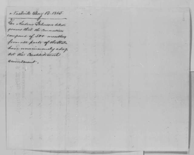 Andrew Johnson to Abraham Lincoln, Friday, January 13, 1865  (Telegram reporting political developments in Tennessee)