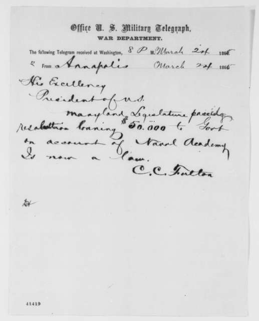 Charles C. Fulton to Abraham Lincoln, Friday, March 24, 1865  (Telegram concerning political affairs in Maryland)