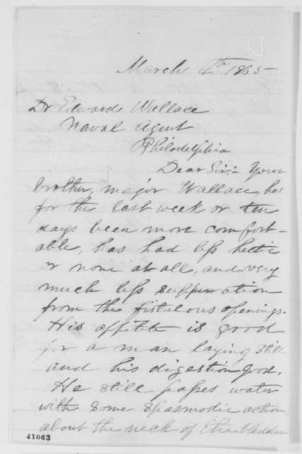 Charles Ryan to Edward Wallace, Saturday, March 04, 1865  (Health of William Wallace)