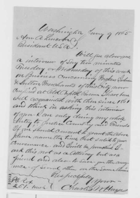 Charles W. Hayes to Abraham Lincoln, Monday, January 09, 1865  (Requests interview)