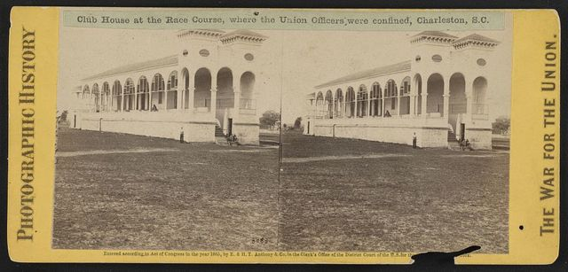 Club House at the race course, where the Union Officers were confined, Charleston, S.C.