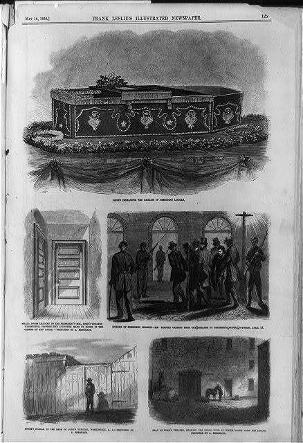 Coffin containing the remains of President Lincoln; Small doors leading to the President's box, Ford's theatre...; Murder of President Lincoln; Mr. Lincoln carried from the theatre to Petersen's house, opposite; Booth's stable ...; Rear of Ford's theatre ... showing door by which Booth made his escape