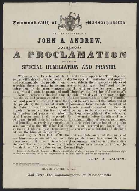 Commonwealth of Massachusetts By His Excellency John A. Andrews. Governor. A proclamation for a day of special humiliation and prayer.