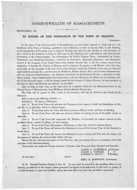Commonwealth of Massachusetts. Middlesex, ss. To either of the constables of the Town of Reading, Greeting. In the name of the Commonwealth of Massachusetts, you are hereby required to notify and warn the inhabitants of the Town of Reading, qual