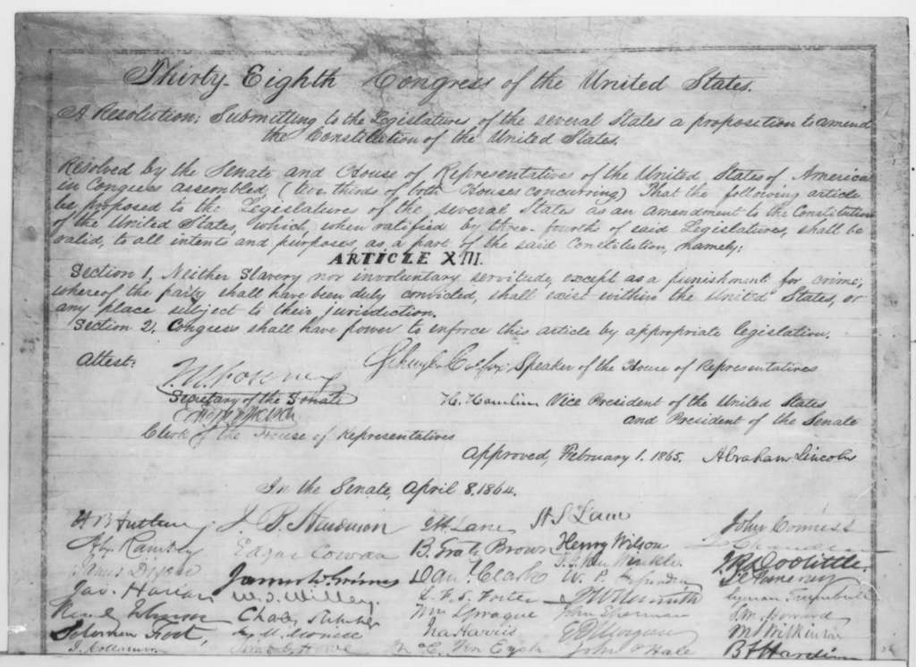 Congress, Wednesday, February 01, 1865  (Joint Resolution Submitting 13th Amendment to the States; signed by Abraham Lincoln and Congress)