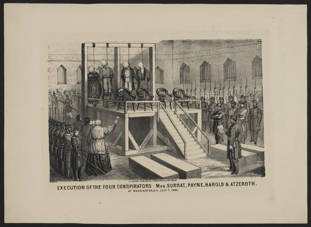 Execution of the four conspirators: Mrs. Surrat, Payne, Harold & Atzeroth. At Washington, D. C. July 7, 1865.