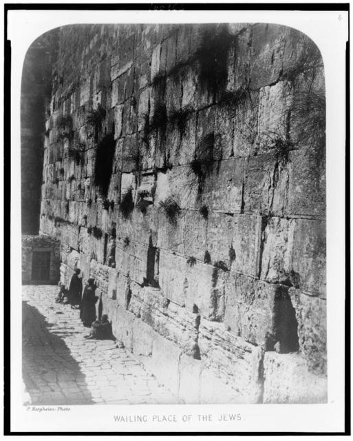 Exterior of the Haram-Ash-Shárif. Wailing place of the Jews / P. Bergheim, photo.
