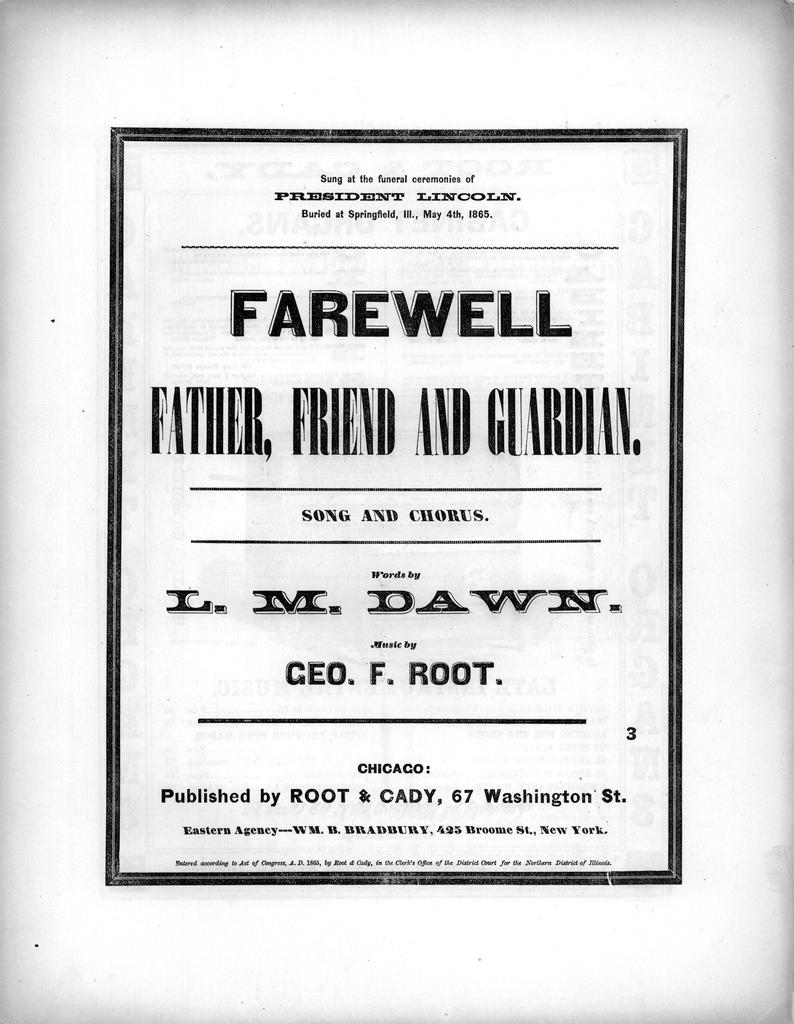 Farewell father, friend and guardian: song and chorus words by L.M. Dawn; music by Geo. F. Root.