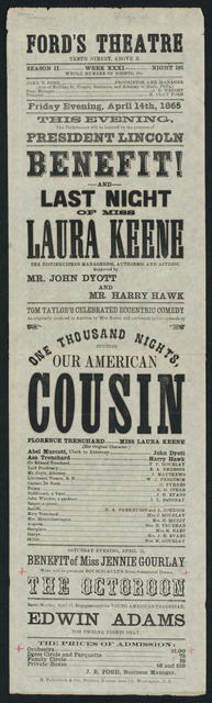 Ford's Theatre. Friday evening, April 14, 1865. Our American cousin.