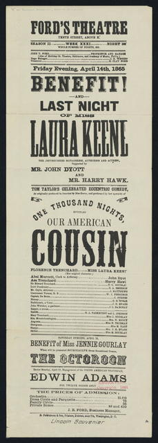 Ford's Theatre. Washington, D. C. [Playbills for Friday evening, April 14, 1865 featuring Laura Keene in Our American Cousin.]