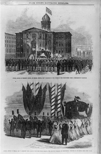 Funeral service of President Lincoln, at Chicago, May 1 - 1. Reception of the remains at the Court House; 2. Thirty-six young ladies of the high school strewing the bier with garlands and immortelles