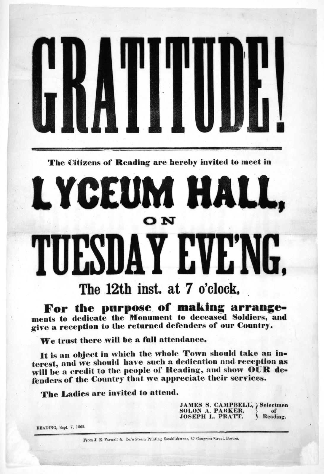 Gratitude! The citizens of Reading are hereby invited to meet in Lyceum Hall, on Tuesday evening, the 12th inst. at 7 o'clock, for the purpose of making arrangements to dedicate the monument to deceased soldiers ... Selectmen of Reading. Reading