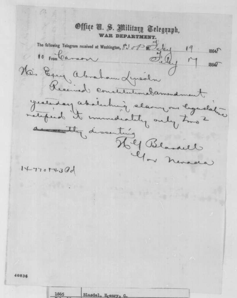 Henry G. Blasdel to Abraham Lincoln, Friday, February 17, 1865  (Telegram reporting ratification of 13th Amendment)