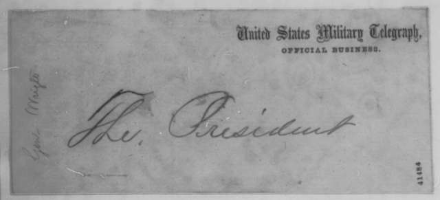 Horatio G. Wright to Abraham Lincoln, Wednesday, March 29, 1865  (Telegram reporting enemy movements)