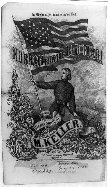 Hurrah for the Old Flag!, written by W. Dexter Smith, Jr., music by M. Keller