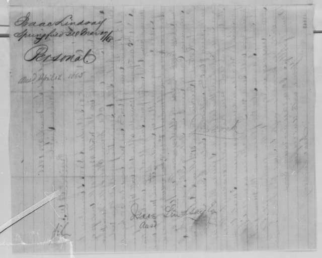 Isaac Lindsay to Abraham Lincoln, Monday, March 27, 1865  (Legal business; with endorsement)