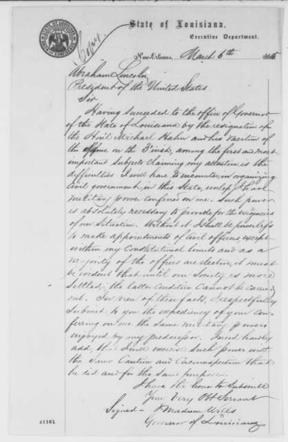J. Madison Wells to Abraham Lincoln, Monday, March 06, 1865  (Political affairs in Louisiana; endorsed by Hugh Kennedy, et al.)