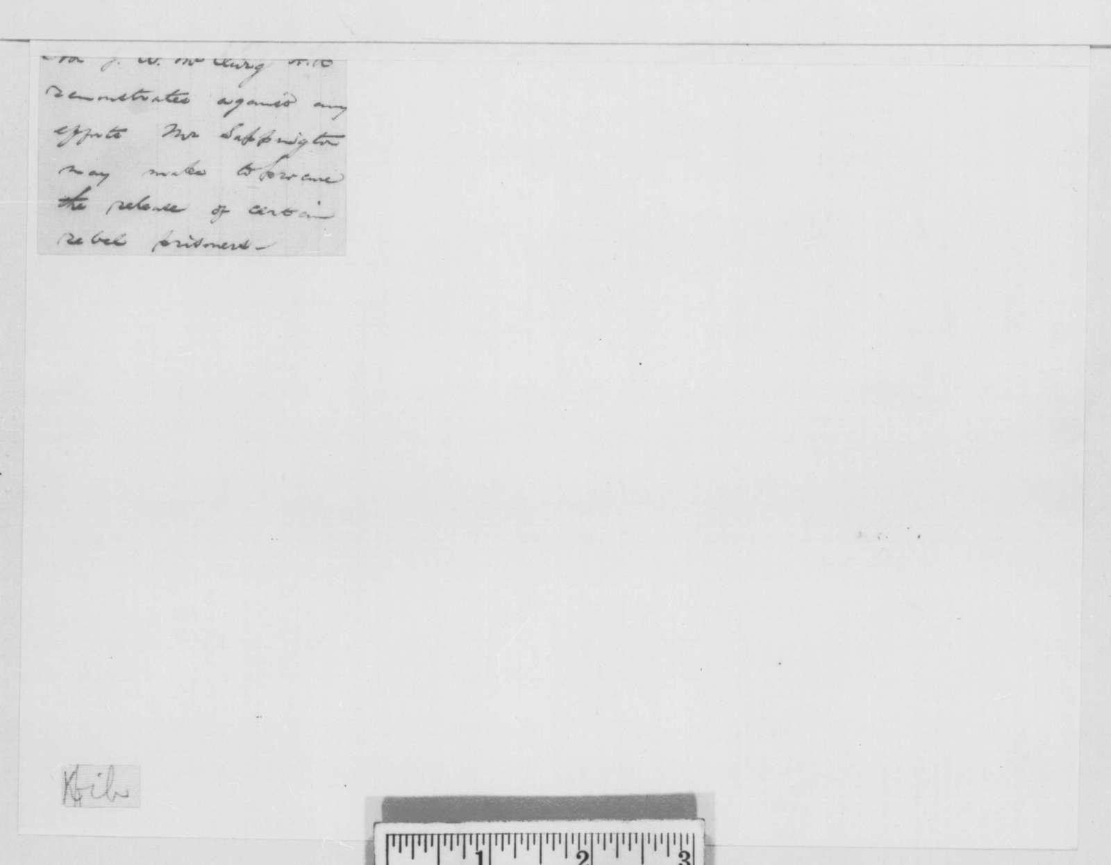 J. N. E. Moser to Joseph W. McClurg, Wednesday, January 25, 1865  (Release of rebel prisoners)
