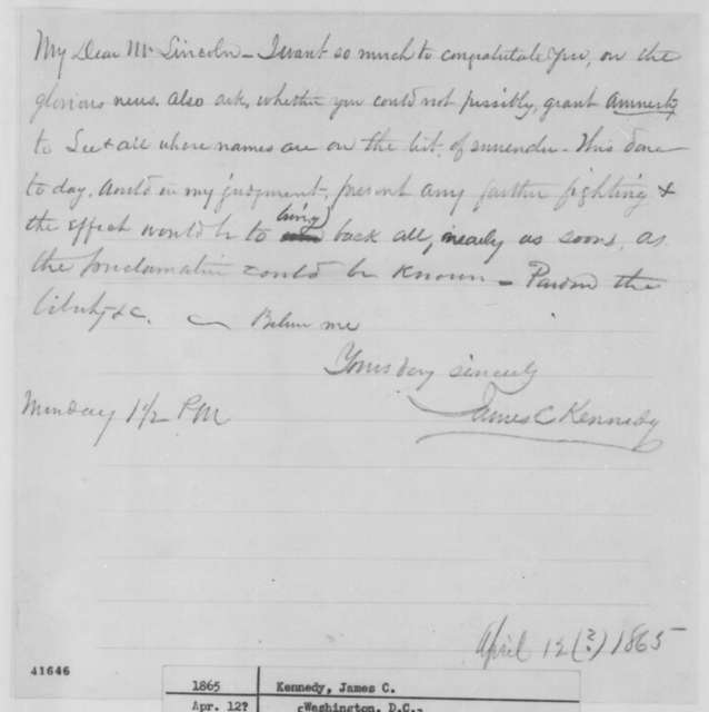 James C. Kennedy to Abraham Lincoln, [April 10, 1865]  (Urges amnesty for General Lee)