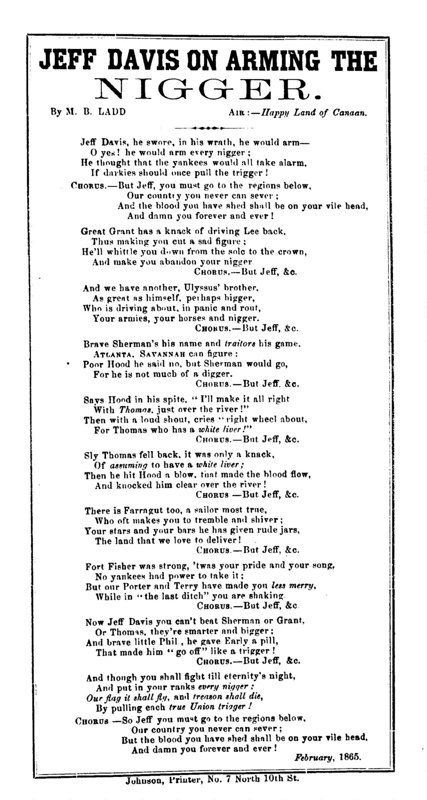 Jeff Davis on arming the nigger. By M. B. Ladd. Air--Happy land of Canaan. Johnson, printer, No. 7 North 10th Street. February, 1865