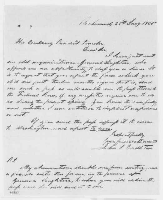 John S. Pendleton to Abraham Lincoln, Wednesday, January 25, 1865  (Requests pass)