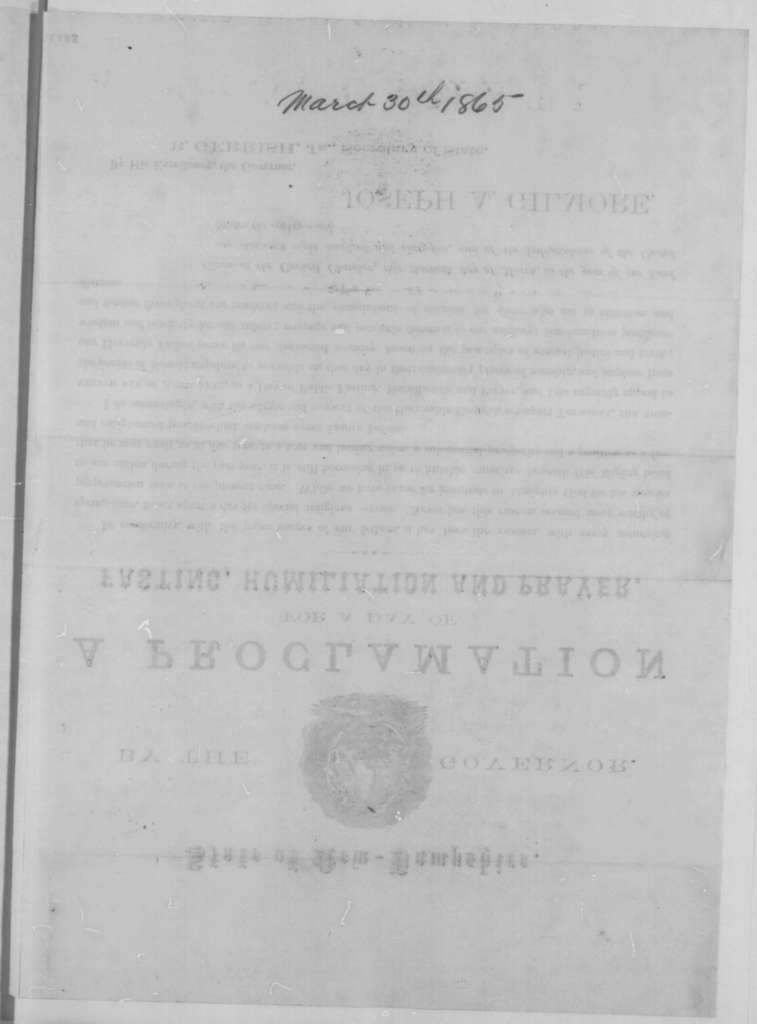 Joseph A. Gilmore, Thursday, March 30, 1865  (Printed Proclamation)