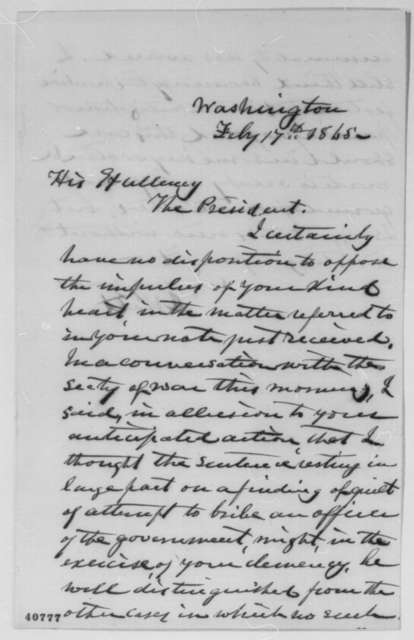 Joseph Holt to Abraham Lincoln, Friday, February 17, 1865  (Pardons for Baltimore and Washington merchants)