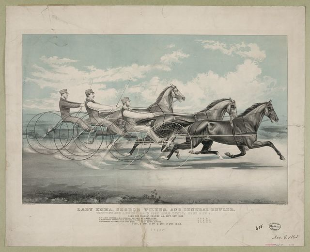 Lady Emma, George Wilkes, and General Butler: trotting for a purse of $1000 mile heats, best 3 in 5