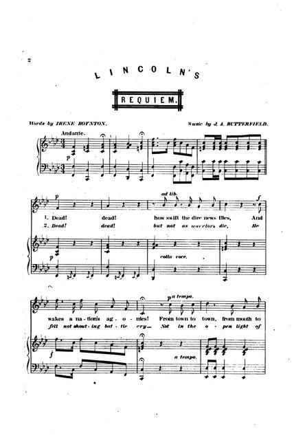 Lincoln's requiem words by Irene Boynton; music by J.A. Butterfield.