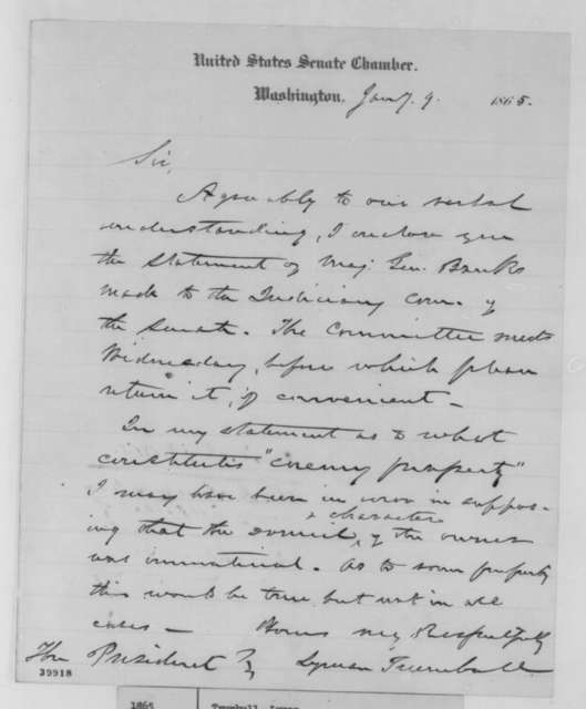 Lyman Trumbull to Abraham Lincoln, Monday, January 09, 1865  (Sends General Banks' statement to Judiciary Committee)