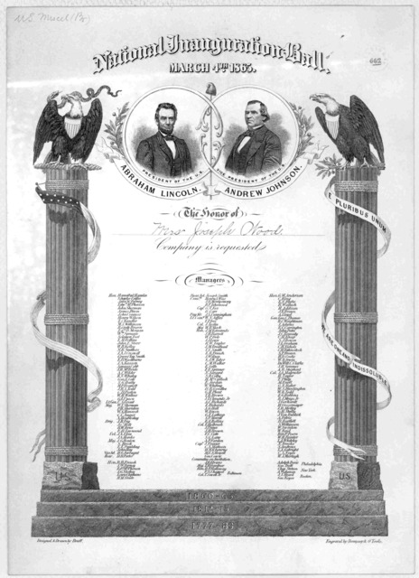 National inauguration ball, March 4th, 1865 The honor of Mrs. Joseph Wood company is requested.