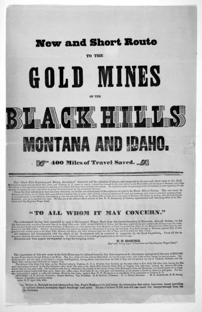 "New and short route to the gold mines of the Black Hills, Montana and Idaho. 400 miles saved. The ""Black Hills exploring and mining association"" desires to call the attention of miners and emigrants to the new and short route to the gold mines w"
