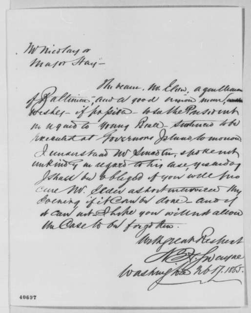 Noah H. Swayne to John G. Nicolay and John Hay, Friday, February 17, 1865  (Case of John Y. Beall)