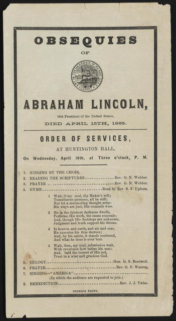 Obsequies of Abraham Lincoln, 16th president of the United States, Died April 15th, 1865.