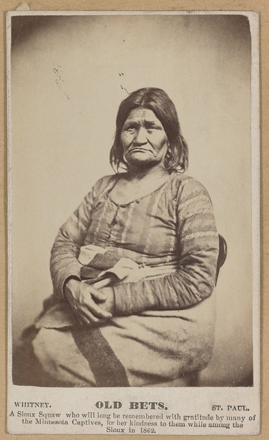 Old Bets A Sioux squaw who will long be remembered with gratitude by many of the Minnesota captives, for her kindness to them while amoung the Sioux in 1862.