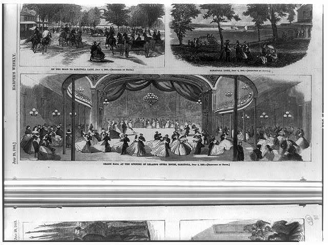 On the road to Saratoga Lake, July 4, 1865 ; Saratoga Lake, July 4, 1865 ; Grand ball at the opening of Leland's Opera House, Saratoga, July 4, 1865 / sketched by Davis.