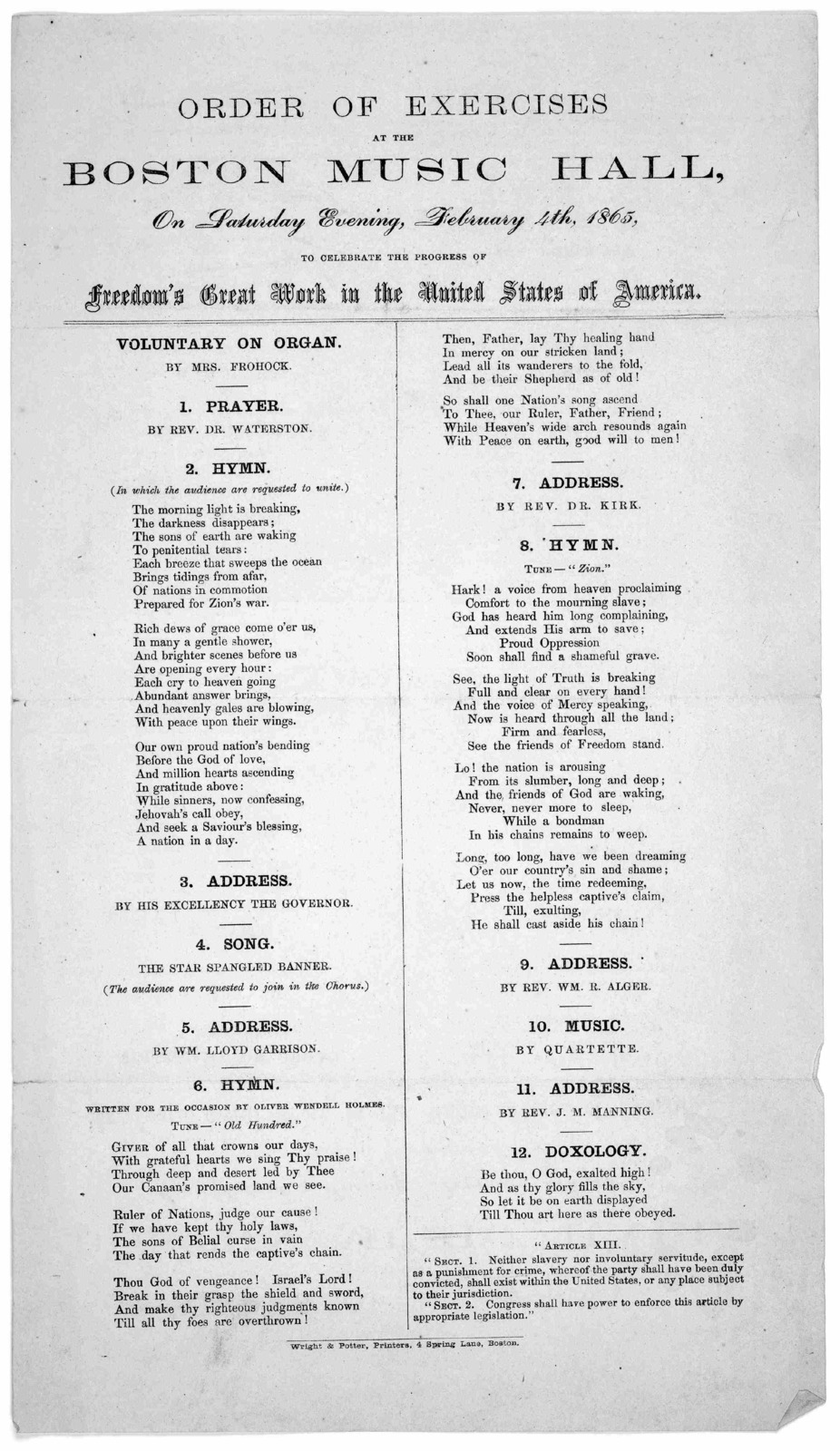 Order of exercises at the Boston music hall, on Saturday evening, February 4th, 1865 to celebrate the progress of freedom's great work in the United States of America. Boston. Wright & Potter, printers, 4 Spring Lane.