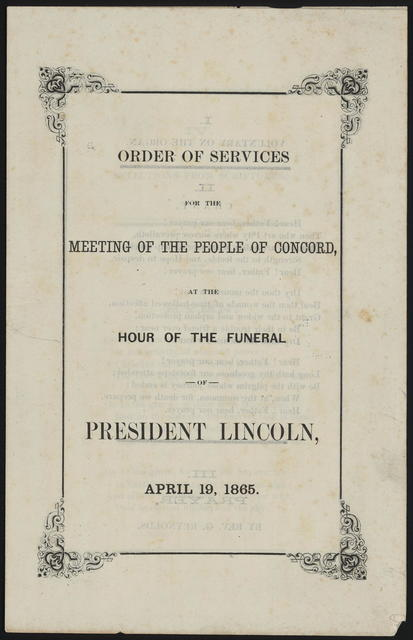 Order of services for the meeting of the people of concord, at the hour of the funeral of President Lincoln, April 19, 1865.