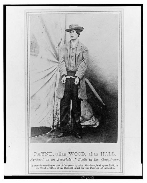 Payne, alias Wood, alias Hall. Arrested as an associate of Booth in the conspiracy / Alexander Gardner.
