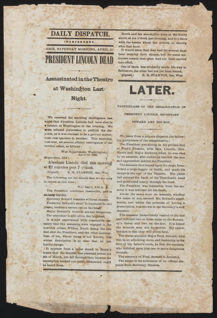 President Lincoln dead. Assassinated in the theatre at Washington last night.