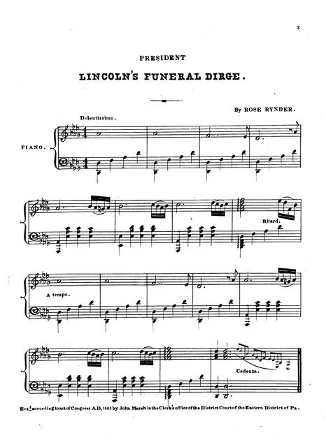 President Lincoln's funeral dirge by Rose Rynder.