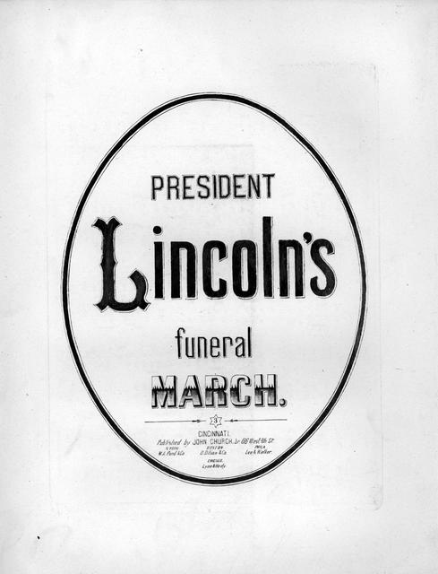 President Lincoln's funeral march Karl Metz.