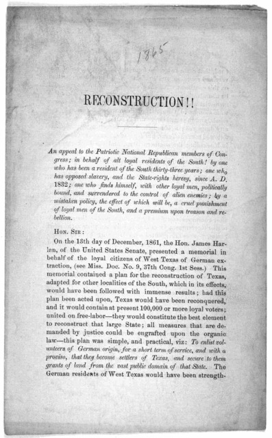 Reconstruction!! An appeal to the Patriotic National Republican members of Congress … most respectfully submitted, by Anthony M. Dignowity, of San Antonio, Texas, December 4, 1865.