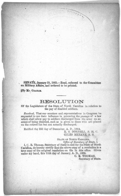Resolution of the Legislature of the State of North Carolina in relation to the pay of disabled soldiers. [Richmond? 1865].