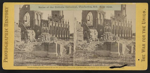 Ruins of the Catholic Cathedral, Charleston, S.C. Rear view