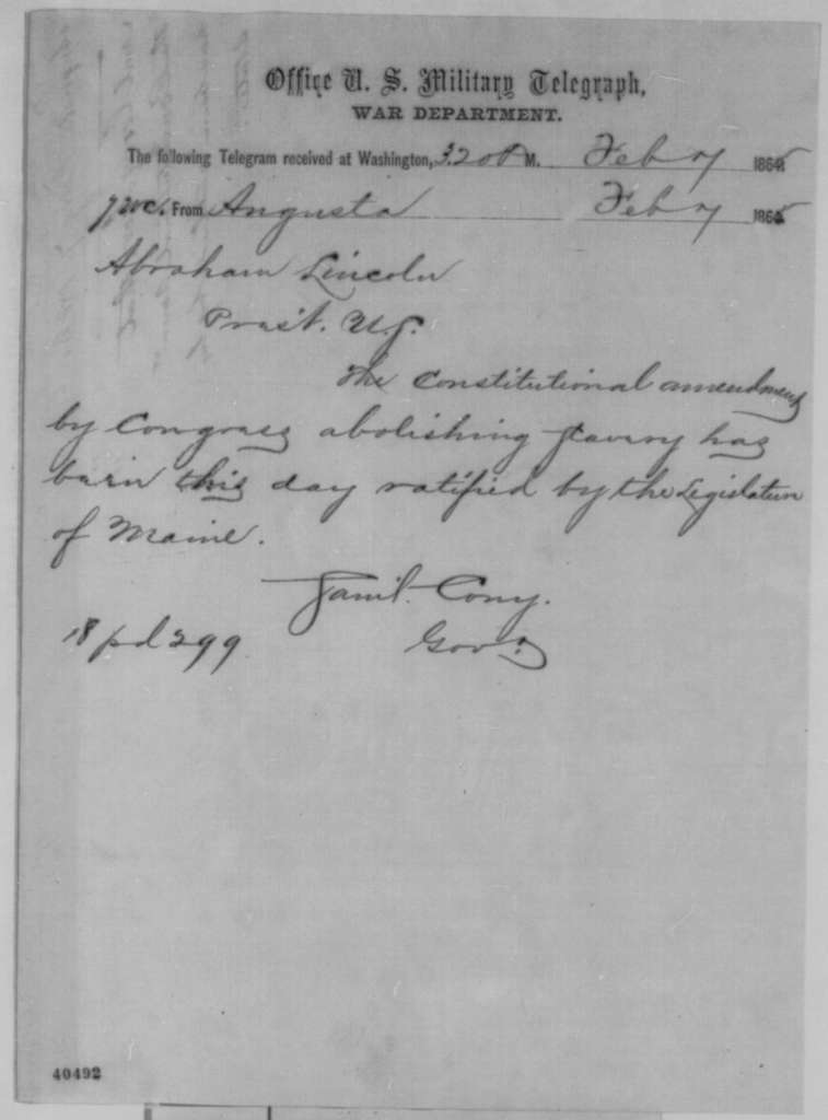 Samuel A. Cony to Abraham Lincoln, Tuesday, February 07, 1865  (Telegram reporting ratification of 13th Amendment)