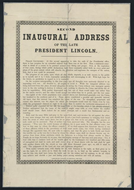Second inaugural address of the late President Lincoln.