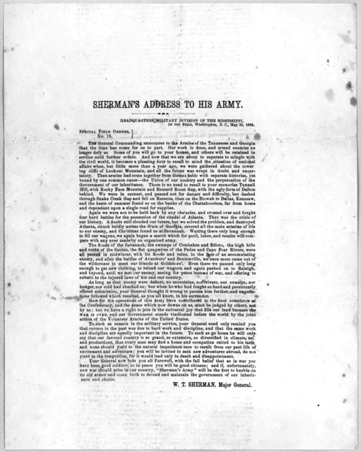 Sherman's address to his army. Headquarters Military division of the Mississippi, in the field, Washington, D.C. May 30, 1865. Special field orders. No. 76. [Signed] W. T. Sherman, Major General. [Washington, D.C. 1865.].